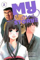 My Love Story!!: Volume 2