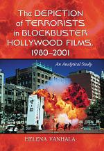 The Depiction of Terrorists in Blockbuster Hollywood Films, 1980äóñ2001