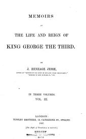 Memoirs of the Life of King George the Third: Volume 3