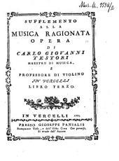 Supplemento alla Musica ragionata: Libro terzo, Volume 3