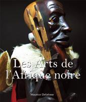 Les Arts de l'Afrique noire