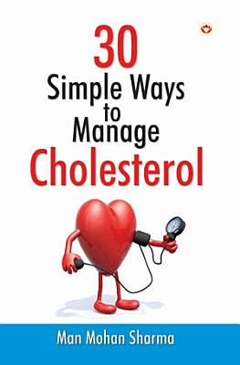 30 Simple Ways to Manage Cholesterol