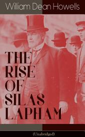 THE RISE OF SILAS LAPHAM (Unabridged): American Classic