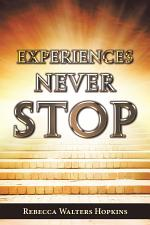 Experiences Never Stop