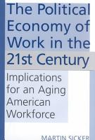 The Political Economy of Work in the 21st Century PDF