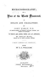 Microcosmography, Or, A Piece of the World Discovered: In Essays and Characters