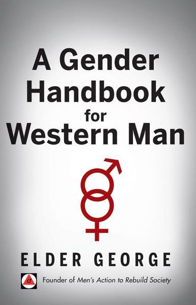 Download A Gender Handbook for Western Man Book