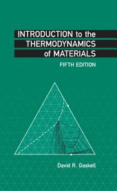Introduction to the Thermodynamics of Materials, Fifth Edition: Edition 5