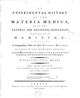 An Experimental History of the Materia Medica  Or of the Natural and Artificial Substances Made Use of in Medicine PDF