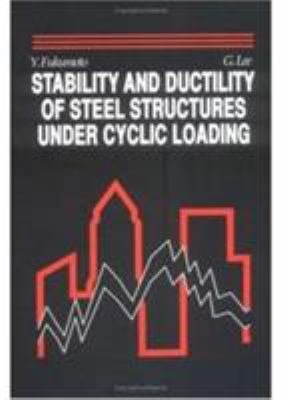 Stability and Ductility of Steel Structures under Cyclic Loading PDF