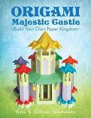 Origami Majestic Castle