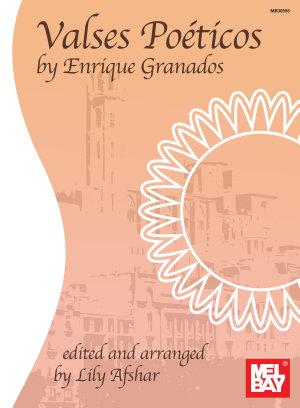 Valses Poeticos by Enrique Granados