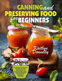 Canning and Preserving Food for Beginners PDF