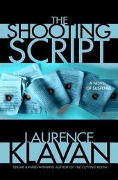 The Shooting Script: A Novel of Suspense