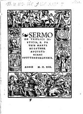 Sermo De Triplici Ivsticia, R. Patris Martini Lvther Avgvstiniani VVittenbvrgensis
