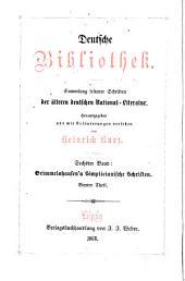 Hans Jacob Christoffels von Grimmelshausen Simplicianische schriften: Band 6
