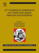 27th European Symposium on Computer Aided Process Engineering