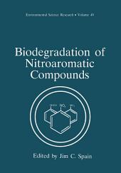 Biodegradation of Nitroaromatic Compounds