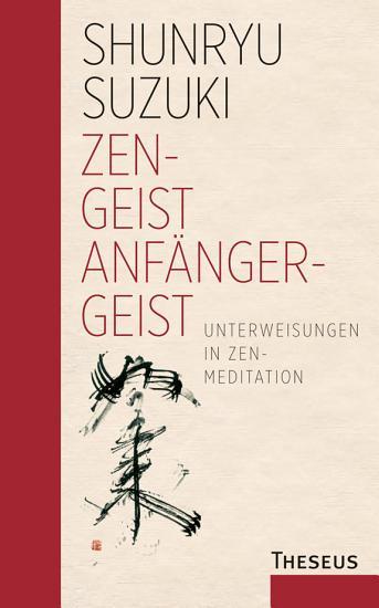 Zen   Geist Anf  nger   Geist PDF