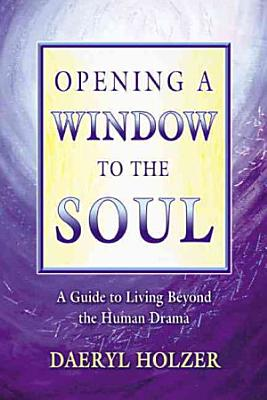 Opening A Window To The Soul