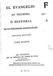 El Evangelio en triumpho, ó Historia de un philósopho desengañado
