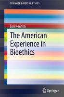 The American Experience in Bioethics PDF