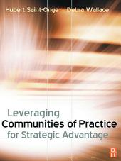 Leveraging Communities of Practice for Strategic Advantage