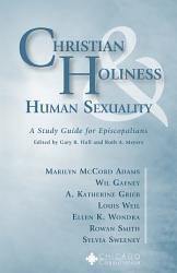 Christian Holiness And Human Sexuality Book PDF