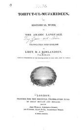 Tohfut-ul-mujahideen, an Historical Work in the Arabic Language