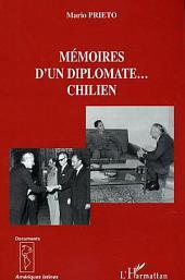 Mémoires d'un diplomate... chilien