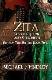 Zita: Son of Ephron and Shelometh