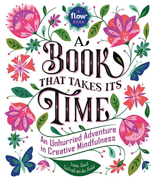Download A Book That Takes Its Time Book