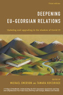 Deepening Eu-Georgian Relations: Updating and Upgrading in the Shadow of Covid-19