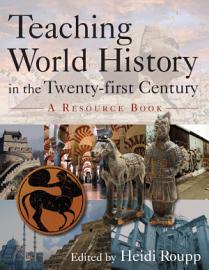 Teaching World History In The Twentyfirst Century