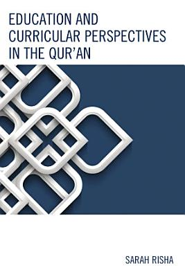 Education and Curricular Perspectives in the Qur an