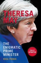 Theresa May PB: The Enigmatic Prime Minister