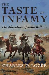 The Taste of Infamy: The Adventure of John Killane
