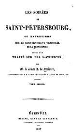 Les soirées de Saint-Pétersbourg; ou, Entretiens sur le gouvernement temporel de la providence: suivies d'un traité sur les sacrifices, Volume2