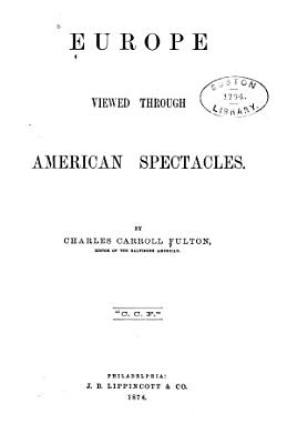 Europe Viewed Through American Spectacles PDF