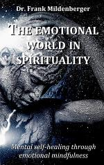 The emotional world in spirituality