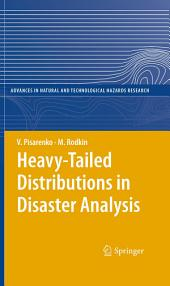 Heavy-Tailed Distributions in Disaster Analysis