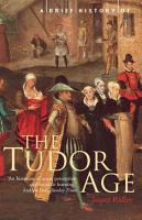 A Brief History of the Tudor Age PDF