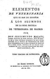 Elementos de veterinaria que se han de enseñar á los alumnos del Real Colegio de Veterinaria de Madrid