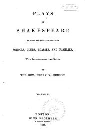 Plays of Shakespeare: Midsummer night's dream. Much ado about nothing. King Henry VIII. Romeo and Juliet. Cymbeline. Coriolanus. Othello