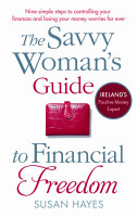 The Savvy Woman s Guide to Financial Freedom PDF