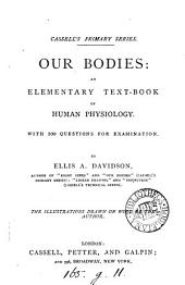 Our bodies: an elementary text-book of human physiology