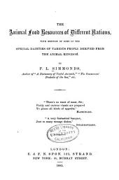 The Animal Food Resources of Different Nations: With Mention of Some of the Special Dainties of Various People Derived from the Animal Kingdom