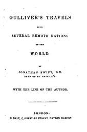 Gulliver's travels into several remote nations of the world ... with the life of the author: Volume 1