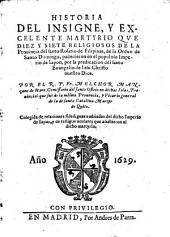 Historia del insigne, y excelente martyrio que diez y siete religiosos ... de la orden de Santo Domingo padecieron en el populoso imperio de Japon
