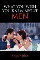 What You Wish You Knew about Men PDF